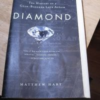 """""""Diamond - The History of a Cold-Blooded Love Affair"""", by Matthew Hart, 2002"""